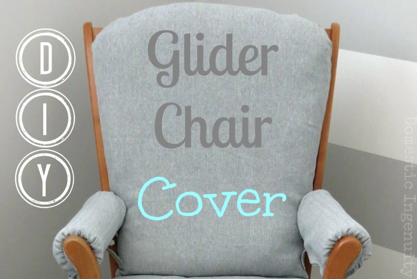 diy glider chair cover